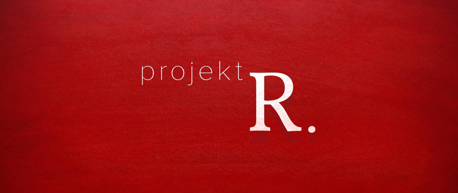 Projekt R. - Die Menschen. Ihre Region. Ihre Geschichten.